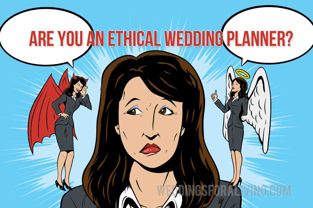 Are You An Ethical Wedding Planner?