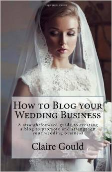 How To Blog Your Wedding Business