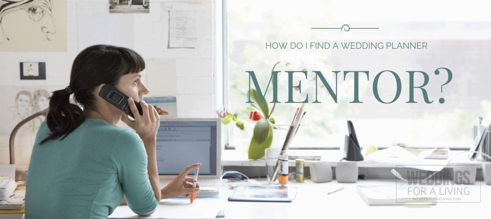 Q: How Do I Find A Wedding Planner Mentor? – WFAL383