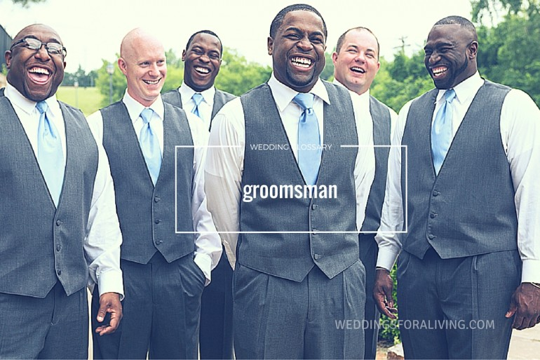 What is a groomsman